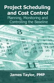 Cover of: Project Scheduling and Cost Control