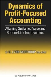 Cover of: Dynamics of Profit-Focused Accounting | C. Lynn Northrup