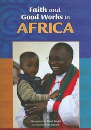 Cover of: Faith And Good Works in Africa | David Knight
