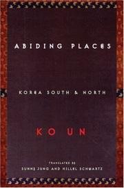 Abiding Places, Korea South & North
