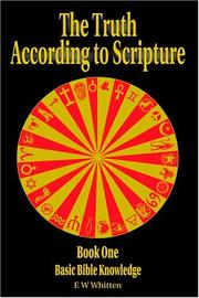 Cover of: The Truth According to Scripture | E. W. Whitten