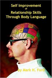Cover of: Self Improvement Of Relationship Skills Through Body Language | Mark H. Ford