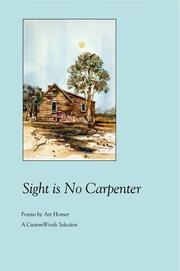 Cover of: Sight Is No Carpenter | Art Homer