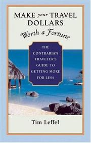 Cover of: Make Your Travel Dollars Worth a Fortune