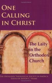 Cover of: One calling in Christ | Orthodox Theological Society in America. Annual Meeting