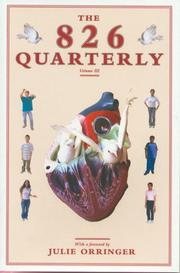 Cover of: The 826 Quarterly, Vol. 3 | Students in Conjunction with 826 Valencia