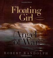Cover of: Floating Girl (Angel of War) | Robert Randolph