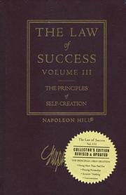 Cover of: The Law of Success, Volume III: The Principles of Self-Creation