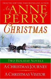 Cover of: An Anne Perry Christmas: Two Holiday Novels