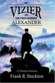 Cover of: The vizier of the two-horned Alexander: Illustrated by Reginald B. Birch.
