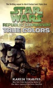Cover of: Star Wars  Republic Commando   True Colors (Star Wars: Republic Commando)