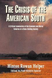 Cover of: The crisis of the American South