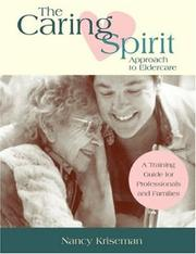 Cover of: The Caring Spirit Approach to Eldercare | Nancy L. Kriseman