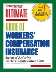 Cover of: Ultimate guide to workers' compensation insurance