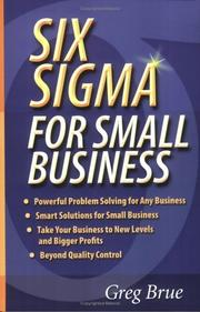 Cover of: Six sigma for small business | Greg Brue