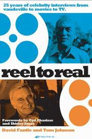 Cover of: Reel to Real: 25 Years of Celebrity Interviews