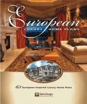 Cover of: European Luxury Home Plans (Sater Design Collection, 1) | Dan F., II Sater