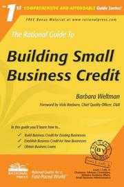 Cover of: The Rational Guide to Building Small Business Credit (Rational Guides) (Rational Guides) | Barbara Weltman