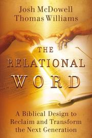 Cover of: The Relational Word | Josh McDowell