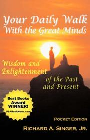 Cover of: Your Daily Walk with The Great Minds | Richard A. Singer Jr.