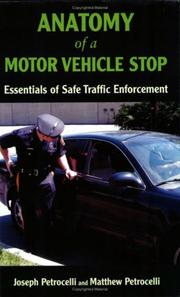Anatomy of a motor vehicle stop by Joseph Petrocelli