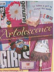 Cover of: Artolescence | Cheryl Dellasega