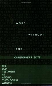 Cover of: Word without end | Christopher R. Seitz