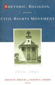 Rhetoric, Religion and the Civil Rights Movement 1954-1965 (Studies in Rhetoric and Religion) (Studies in Rhetoric and Religion)
