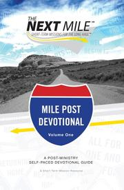 Cover of: The Next Mile, Mile Post Devotional | Delta Ministries