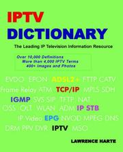 Cover of: IPTV Dictionary, IP Television, Internet Television and IP CATV