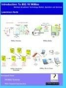 Cover of: Introduction to 802.16 WiMax, Wireless Broadband Technology, Operation and Services
