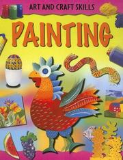 Cover of: Painting (Art and Craft Skills) |