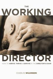 Cover of: The working director | Wilkinson, Charles