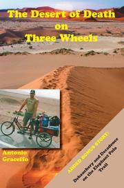 Cover of: The desert of death on three wheels | Antonio Graceffo