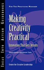 Cover of: Making Creativity Practical | Stan, Gryskiewicz