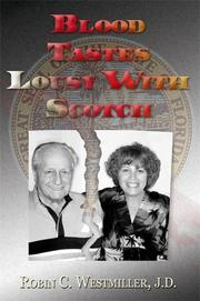 Cover of: Blood Tastes Lousy With Scotch | Robin C. Westmiller