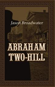 Cover of: Abraham Two-Hill