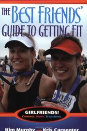 The Best Friends Guide to Getting Fit (Capital Ideas)