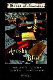 Cover of: Arosh Thar, Aroshs Blatt, Band V | Boris Schneider