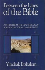 Cover of: Between the Lines of the Bible | Yitzchak Etshalom