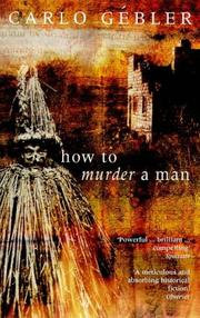 How to murder a man by Carlo Gébler