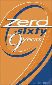 Cover of: Zero to Sixty in Nine Years | J. Paul Brophy