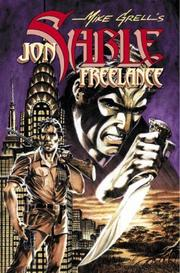 Cover of: The Complete Mike Grell's Jon Sable, Freelance Volume 3