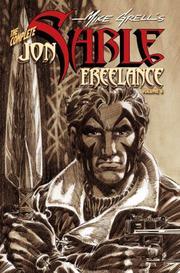 Cover of: The Complete Mike Grell's Jon Sable, Freelance Volume 6 (Complete Mike Grell's Jon Sable, Freelance)