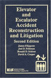 Cover of: Elevator And Escalator Accident Reconstruction and Litigation, Second Edition