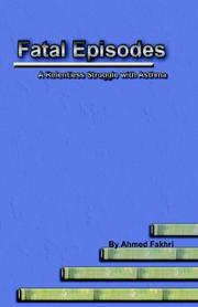 Cover of: Fatal Episodes | Ahmed Fakhri