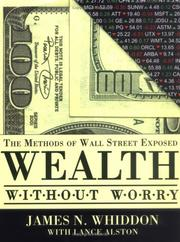 Cover of: Wealth without worry | James N. Whiddon