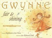 Cover of: Gwynne, Fair & Shining | Stephanie Lisa Tara