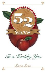 Cover of: 52 Ways To a Healthy You