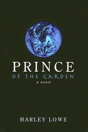 Cover of: Prince of the Garden | Harley Lowe